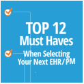 119x120xTop-12-Must-Haves-When-Selecting-Your-Next-EHRPM.png.pagespeed.ic.hOGhAdKoUR